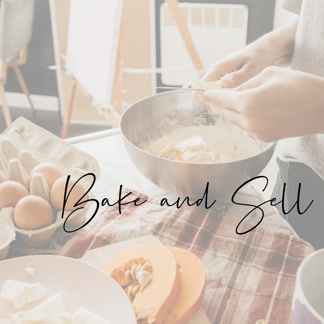 bake and sell Ways to make money as a student