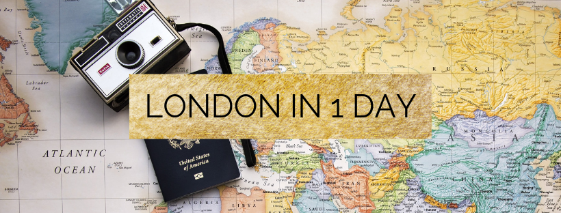 HOW TO SEE LONDON IN 1 DAY!