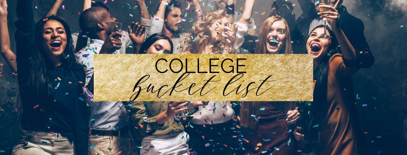 the ultimate college bucket list- 50 things to do before graduating college