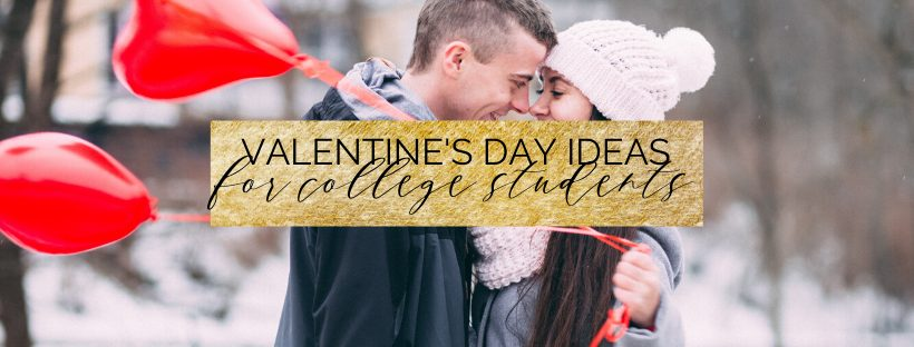 25 valentine's day ideas for college students