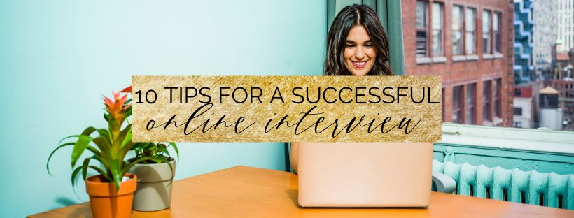 10 tips for a successful online interview | online interview tip
