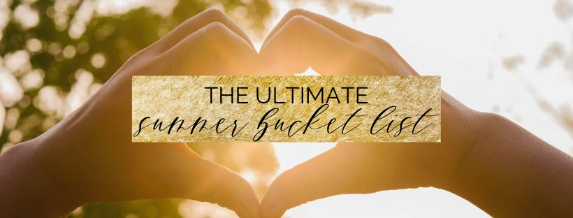 The ultimate summer bucket list for students | things to do in summer | myclickjournal