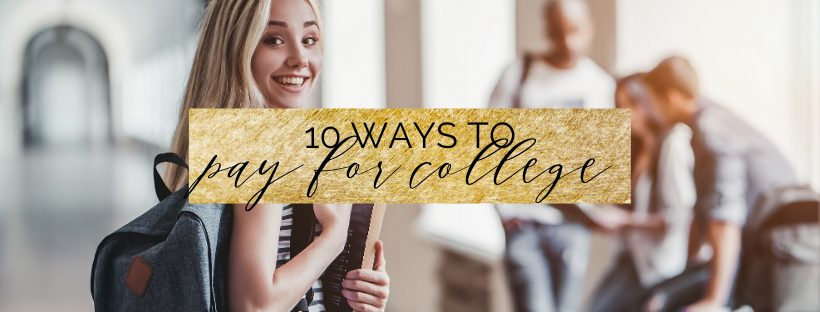 10 ways to pay for college
