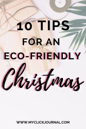 10 tips for a sustainable Christmas! | myclickjournal