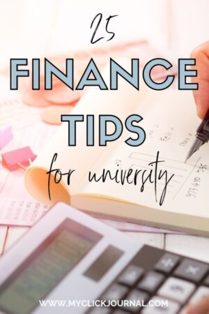 25 Finance Tips for University | budgt tips for college students | myclickjournal