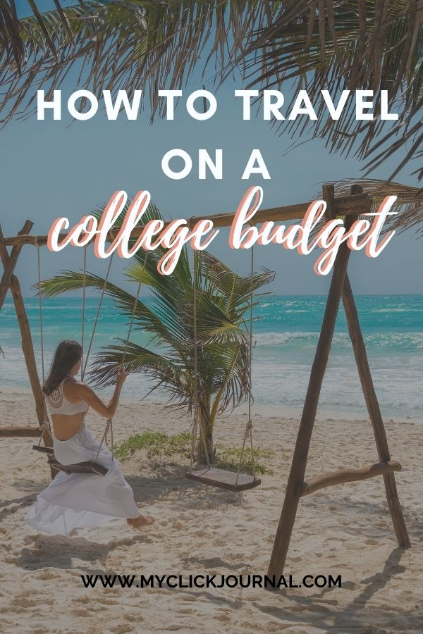how to travel on a college budget