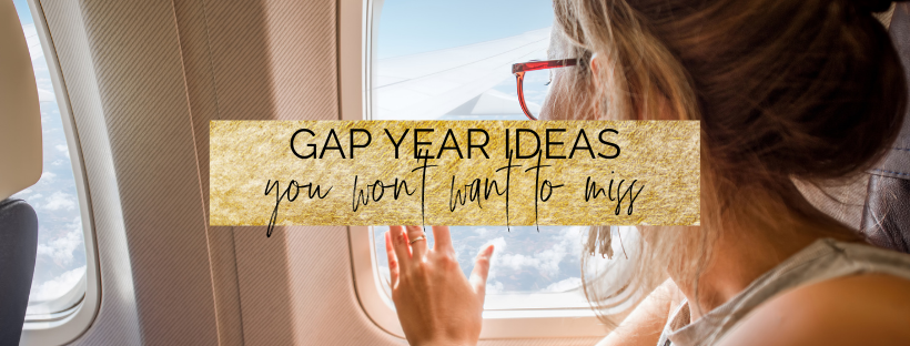10 Gap Year Ideas You Won't Regret