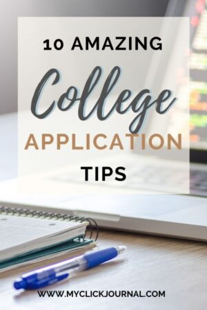 10 College Application Tips That Get You Into Your Dream School