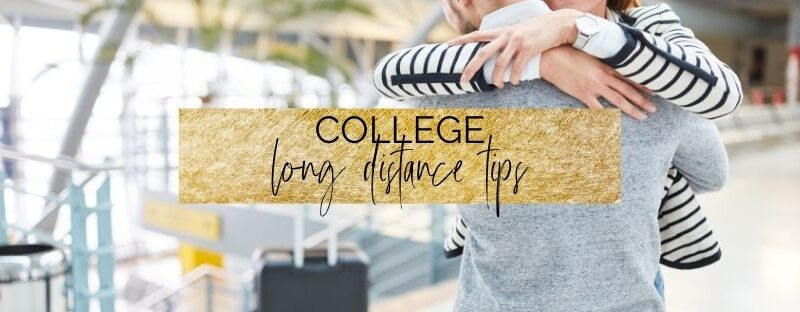 college long distance relationship tips